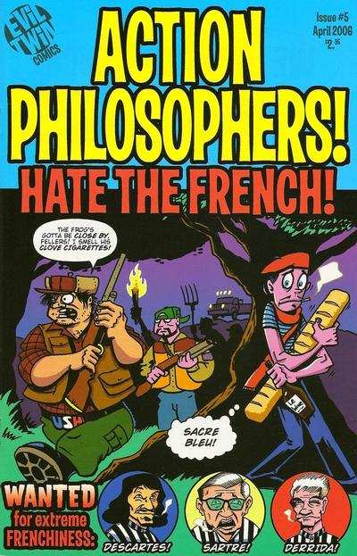 Cover for Action Philosophers (Evil Twin Comics, 2005 series) #1 (5) - Hate the French