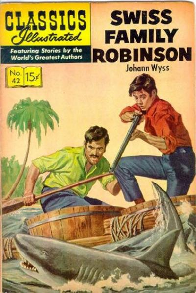 Cover for Classics Illustrated (Gilberton, 1947 series) #42 [HRN 152] - Swiss Family Robinson