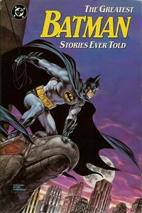 Cover Thumbnail for The Greatest Batman Stories Ever Told (DC, 1988 series)