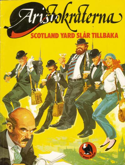 Cover for Aristokraterna (Semic, 1980 series) #1 - Scotland Yard slår tillbaka