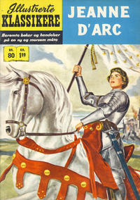 Cover Thumbnail for Illustrerte Klassikere [Classics Illustrated] (Illustrerte Klassikere, 1957 series) #80 - Jeanne d&#39;Arc