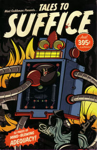 Cover Thumbnail for Tales to Suffice (Slave Labor, 2008 series) #1