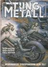 Cover for Tung metall (Epix, 1986 series) #8/1990 [nr 50]