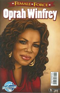 Cover Thumbnail for Female Force: Oprah Winfrey (Bluewater Productions, 2009 series) #1