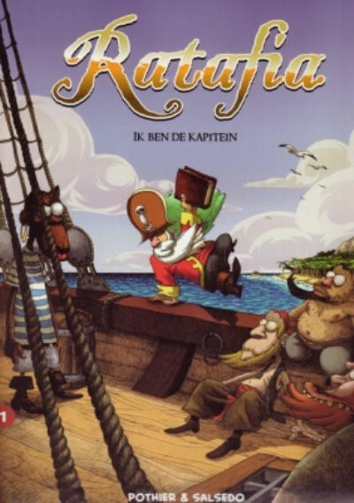 Cover for Ratafia (Bee Dee, 2007 series) #1 - Ik ben de kapitein