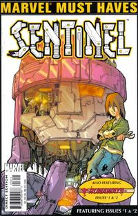 Cover Thumbnail for Marvel Must Haves: Sentinel #1 & 2 and Runaways #1 & 2 (Marvel, 2003 series)