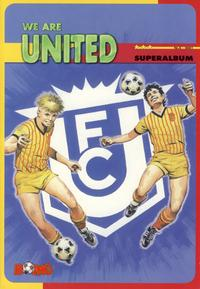 Cover Thumbnail for We Are United Superalbum (Stabenfeldt A/S, 2001 series) #2