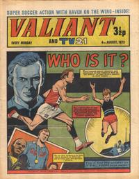 Cover Thumbnail for Valiant and TV21 (IPC, 1971 series) #4th August 1973