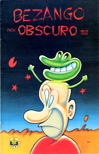 Cover Thumbnail for Bezango Obscuro (Starhead Comix, 1994 series) #1
