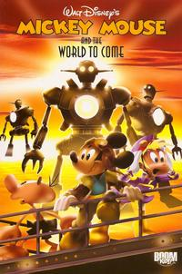 Cover Thumbnail for Mickey Mouse and the World to Come (Boom! Studios, 2010 series)