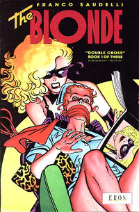 Cover Thumbnail for The Blonde: Double Cross (Fantagraphics, 1991 series) #1