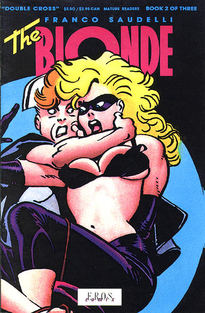 Cover for The Blonde: Double Cross (Fantagraphics, 1991 series) #2