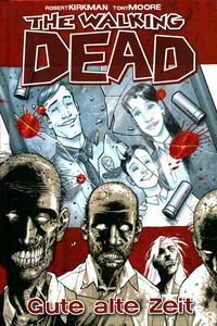 Cover Thumbnail for The Walking Dead (Cross Cult, 2008 series) #1 - Gute alte Zeit