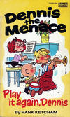 "Cover for Dennis the Menace ""Play It Again, Dennis"" (Gold Medal Books, 1979 series)"