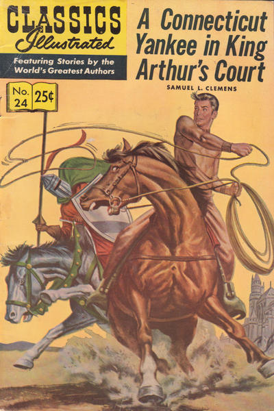 Cover for Classics Illustrated (Gilberton, 1947 series) #24 [HRN 167] - A Connecticut Yankee in King Arthur's Court