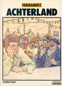 Cover Thumbnail for Achterland (Casterman, 1982 series)