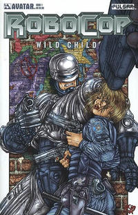 Cover Thumbnail for RoboCop: Wild Child (Avatar Press, 2005 series) #1