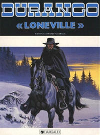 Cover Thumbnail for Durango (Dargaud Benelux, 1988 series) #7 - Loneville
