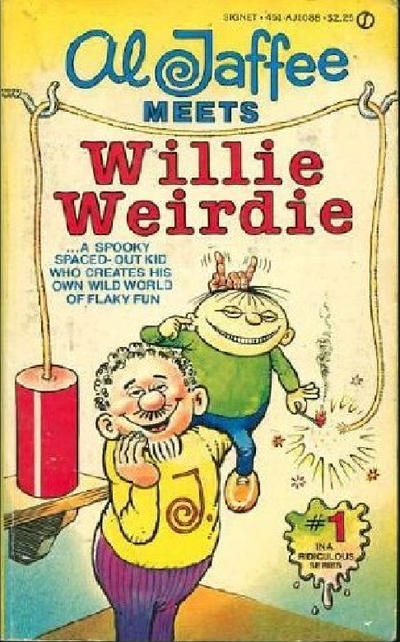 Cover for Al Jaffee Meets Willie Weirdie (New American Library, 1981 series) #AJ1088 [1]