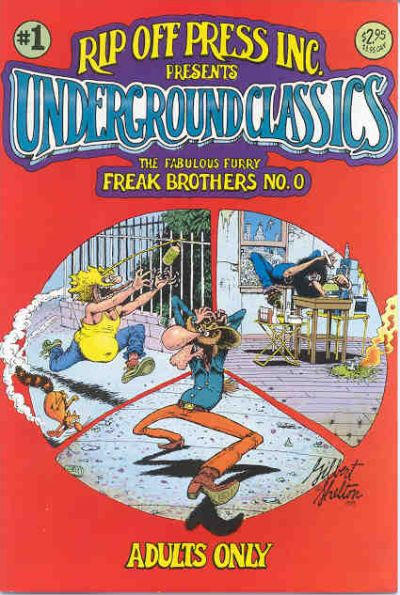 Cover for Underground Classics (Rip Off Press, 1985 series) #1