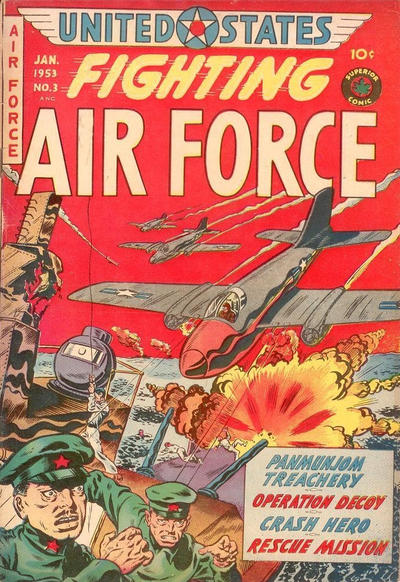 Cover for U.S. Fighting Air Force (Superior Publishers Limited, 1952 series) #3