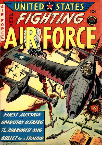 Cover for U.S. Fighting Air Force (Superior Publishers Limited, 1952 series) #6