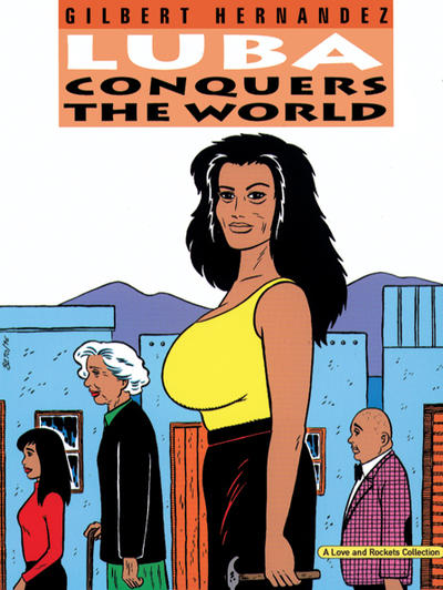 Cover for The Complete Love & Rockets (Fantagraphics, 1985 series) #14 - Luba Conquers the World