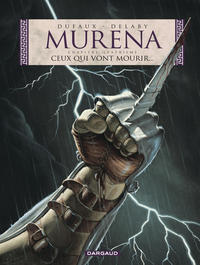Cover Thumbnail for Murena (Dargaud éditions, 1997 series) #4 - Ceux qui vont mourir