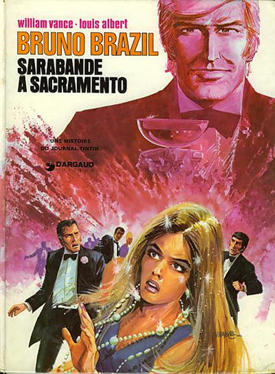 Cover for Bruno Brazil (Dargaud éditions, 1969 series) #6 - Sarabande a Sacramento