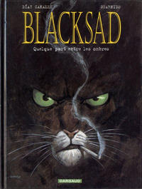 Cover Thumbnail for Blacksad (Dargaud éditions, 2000 series) #1 - Quelque part entre les ombres