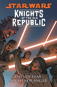 Cover Thumbnail for Star Wars: Knights of the Old Republic (Dark Horse, 2006 series) #3 - Days of Fear, Nights of Anger