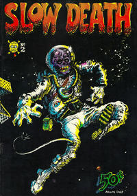 Cover Thumbnail for Slow Death (Last Gasp, 1970 series) #2 [0.50 USD 3rd/4th print]