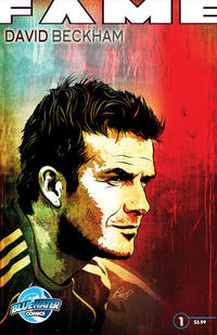 Cover Thumbnail for Fame: David Beckham (Bluewater Productions, 2010 series) #1