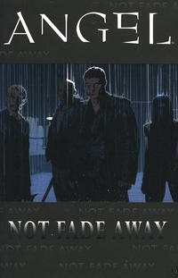 Cover Thumbnail for Angel: Not Fade Away TPB (IDW Publishing, 2009 series) #[nn]
