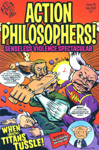 Cover Thumbnail for Action Philosophers (Evil Twin Comics, 2005 series) #8 - Senseless Violence Spectacular