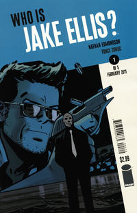 Cover Thumbnail for Who Is Jake Ellis? (Image, 2011 series) #1 [Second Printing Variant]