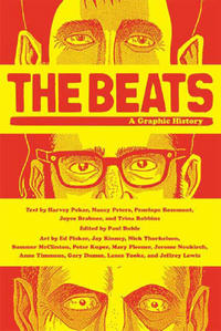 Cover Thumbnail for The Beats: A Graphic History (Farrar, Straus, and Giroux, 2009 series)