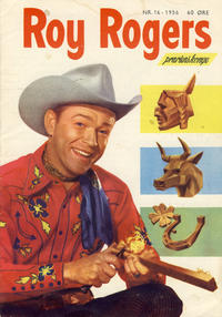 Cover Thumbnail for Roy Rogers (Se-Bladene, 1955 series) #16/1956
