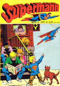 Cover Thumbnail for Supermann (Illustrerte Klassikere / Williams Forlag, 1969 series) #4/1976
