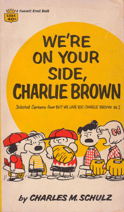 Cover for We're On Your Side, Charlie Brown (Crest Books, 1966 series) #K884