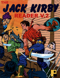 Cover Thumbnail for The Jack Kirby Reader (Pure Imagination, 2003 series) #2