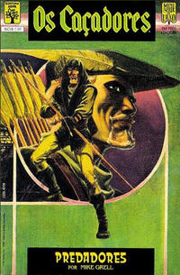 Cover Thumbnail for Os Caçadores (Editora Abril, 1989 series) #1
