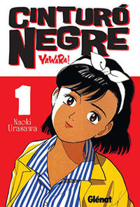 Cover Thumbnail for Cinturó Negre (Ediciones Glénat, 2009 series) #1