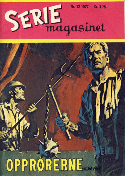 Cover for Seriemagasinet (Serieforlaget / Se-Bladene / Stabenfeldt, 1951 series) #12/1977