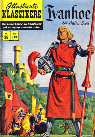 Cover for Illustrerte Klassikere [Classics Illustrated] (Illustrerte Klassikere / Williams Forlag, 1957 series) #26 - Ivanhoe [1. opplag]