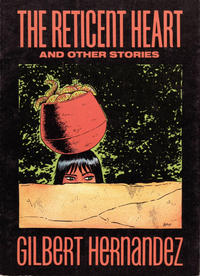 Cover Thumbnail for The Reticent Heart and Other Stories (Fantagraphics, 1988 series) #[nn]