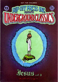 Cover Thumbnail for Underground Classics (Rip Off Press, 1985 series) #13