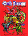 Cover for God's Bosom and Other Stories: The Historical Strips of Jack Jackson (Fantagraphics, 1995 series)