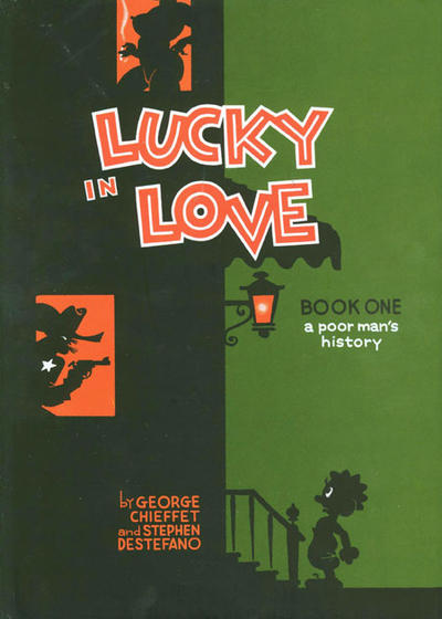 Cover for Lucky in Love: A Poor Man's History (Fantagraphics, 2010 series) #1