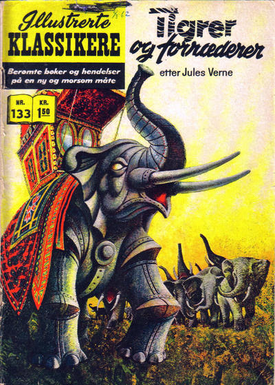 Cover for Illustrerte Klassikere [Classics Illustrated] (Illustrerte Klassikere / Williams Forlag, 1957 series) #133 - Tigrer og forrædere